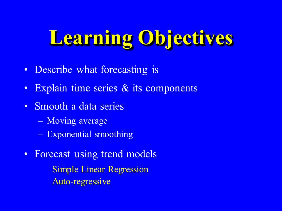 Moving Average Method Series of arithmetic means Used only for smoothing –Provides overall impression of data over time