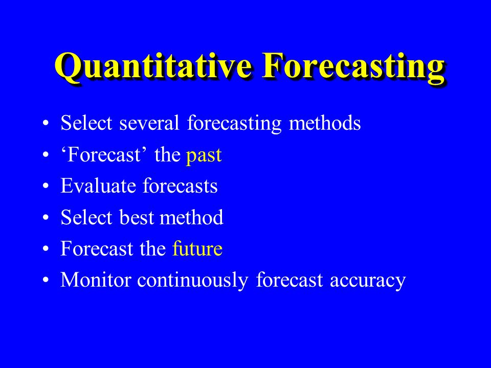 Quantitative Forecasting Methods