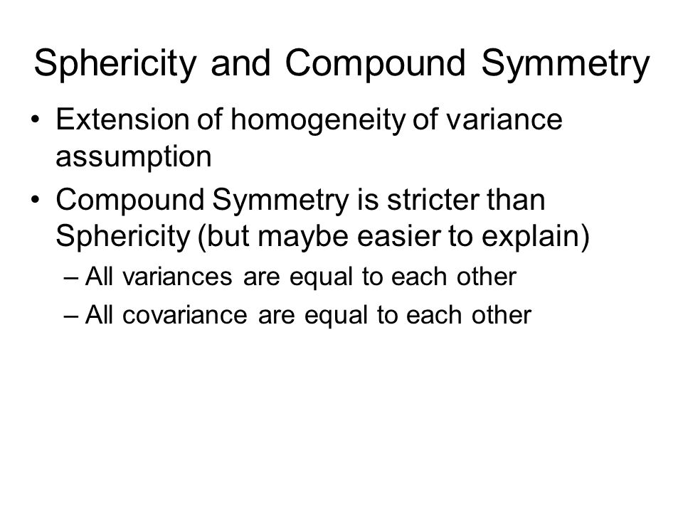 Homogeneity of Variance In one-way ANOVA, we expect the variances to be equal –We also expect that the samples are not related to one another (so no c