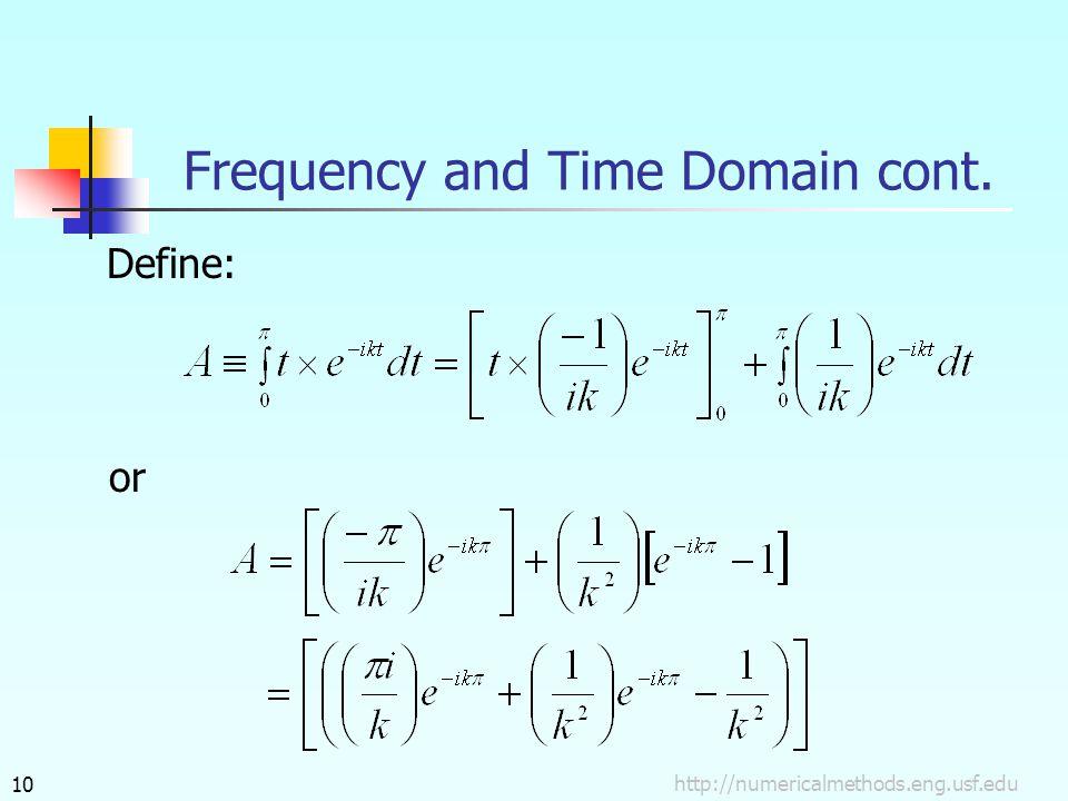 Define: or http://numericalmethods.eng.usf.edu10