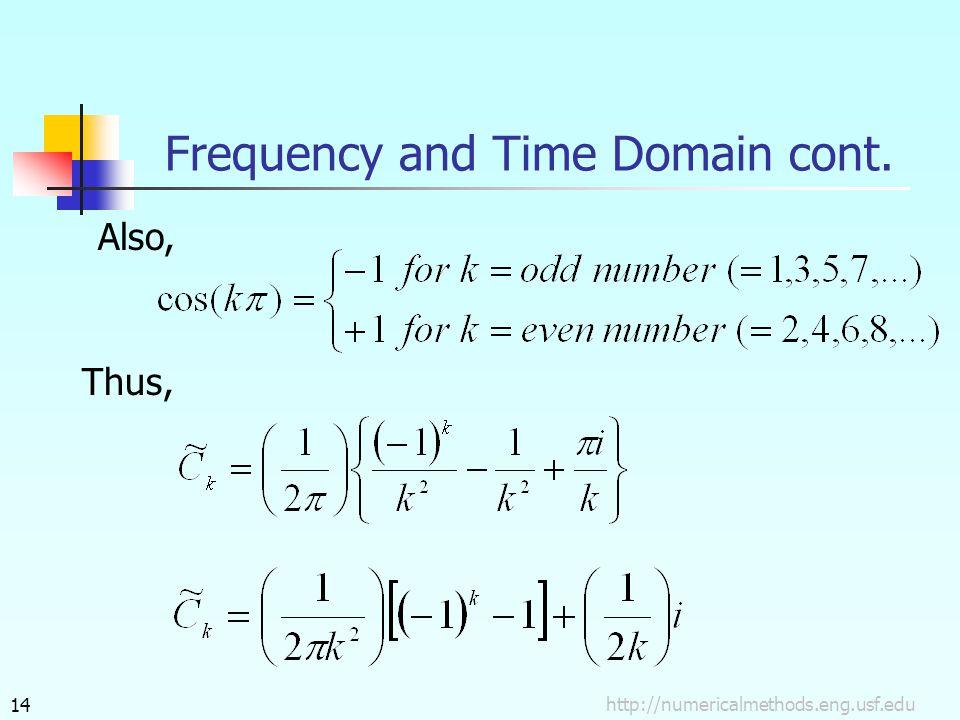 Also, Thus, http://numericalmethods.eng.usf.edu14