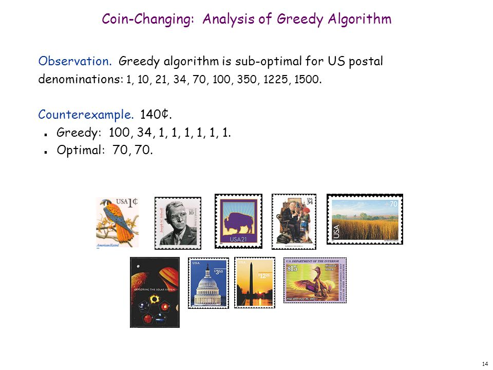 14 Coin-Changing: Analysis of Greedy Algorithm Observation.