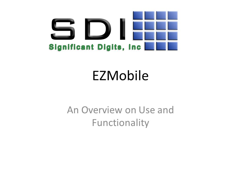 EZMobile An Overview on Use and Functionality