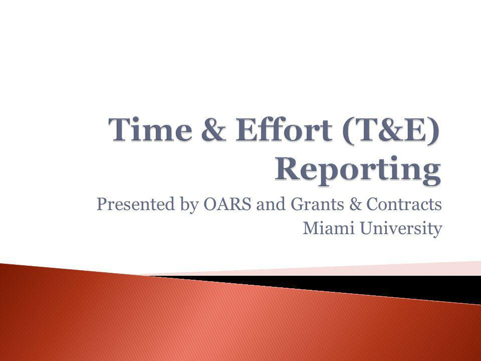 Presented by OARS and Grants & Contracts Miami University