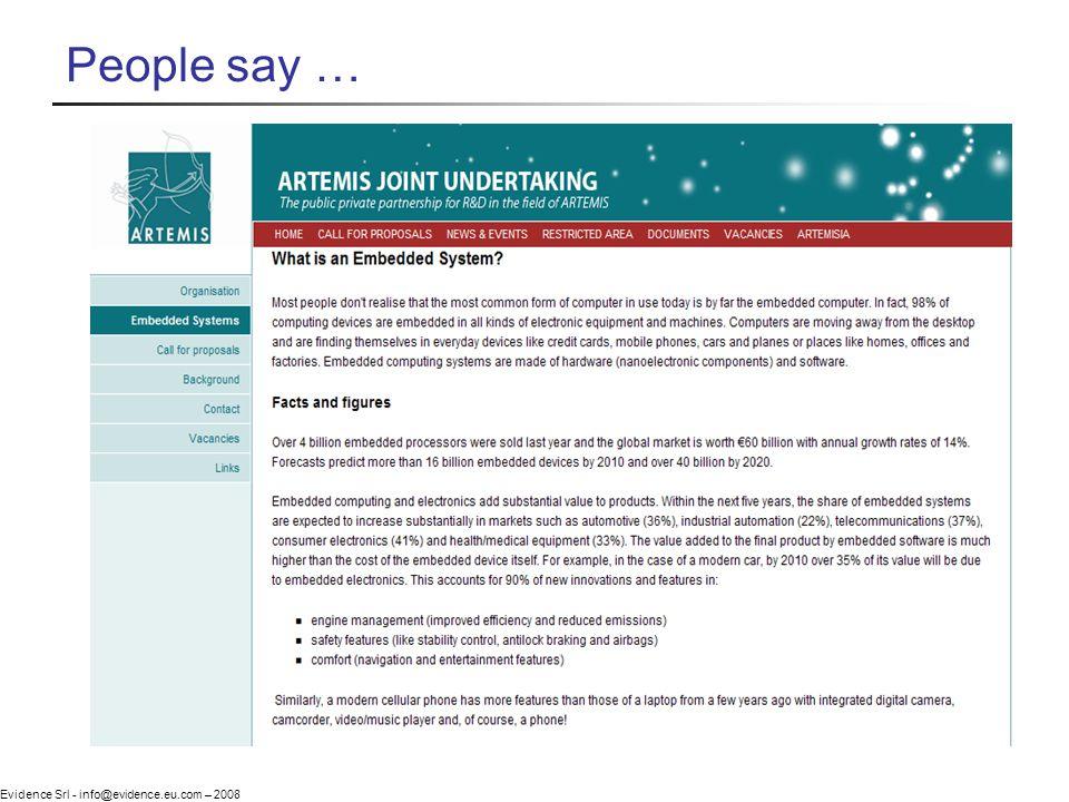 Evidence Srl - info@evidence.eu.com – 2008 People say …