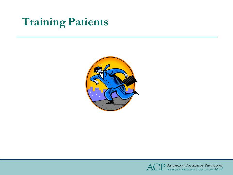 Training Patients