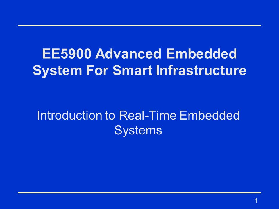 2 Definition Real-time embedded systems are defined as those systems in which the correctness of the system depends not only on the logical result of computation, but also on the time at which the results are produced.