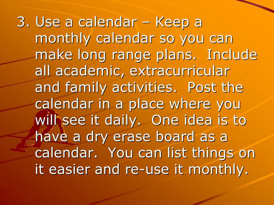 Agenda Tips Using your agenda should be a part of your daily routine.