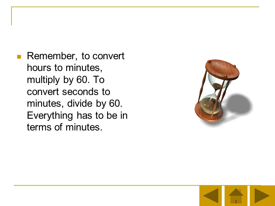 Question 2 We know that Joans time was 2 hours, 24 minutes, 52 seconds. What formula gives us the number of minutes?