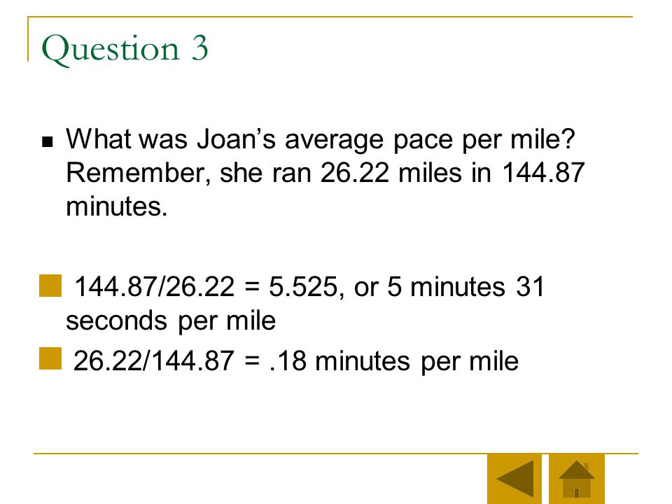 Well done. The answer is 2 times 60 plus 24 plus 52/60. You multiply 2 hours times 60 minutes per hour, add the 24 minutes, and add 52 seconds / 60 se