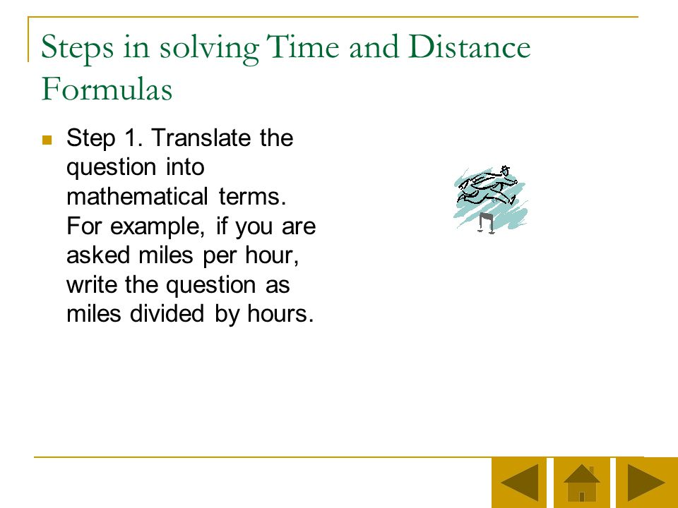 Why do you need to know the Time and Distance Formula? To figure how long a trip will take To see how far you can go in a set amount of time To see ho