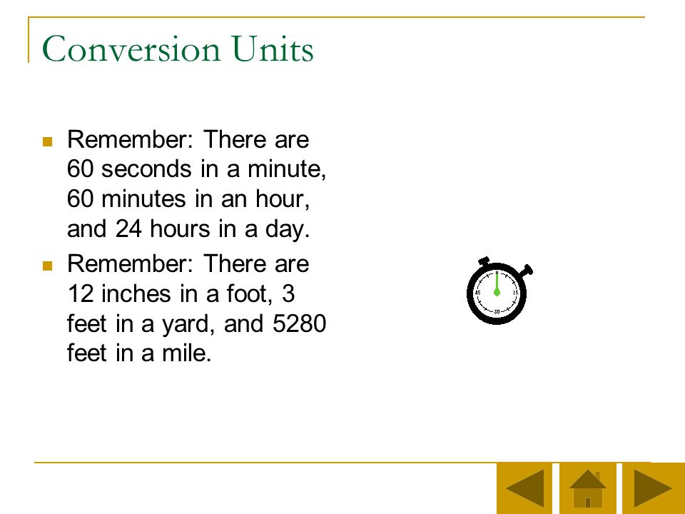 Steps in solving Time and Distance Formulas Step 2. Put everything in constant units. For example, if the question asks miles per hour, every time mus