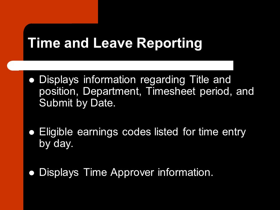 Time and Leave Reporting Displays information regarding Title and position, Department, Timesheet period, and Submit by Date.