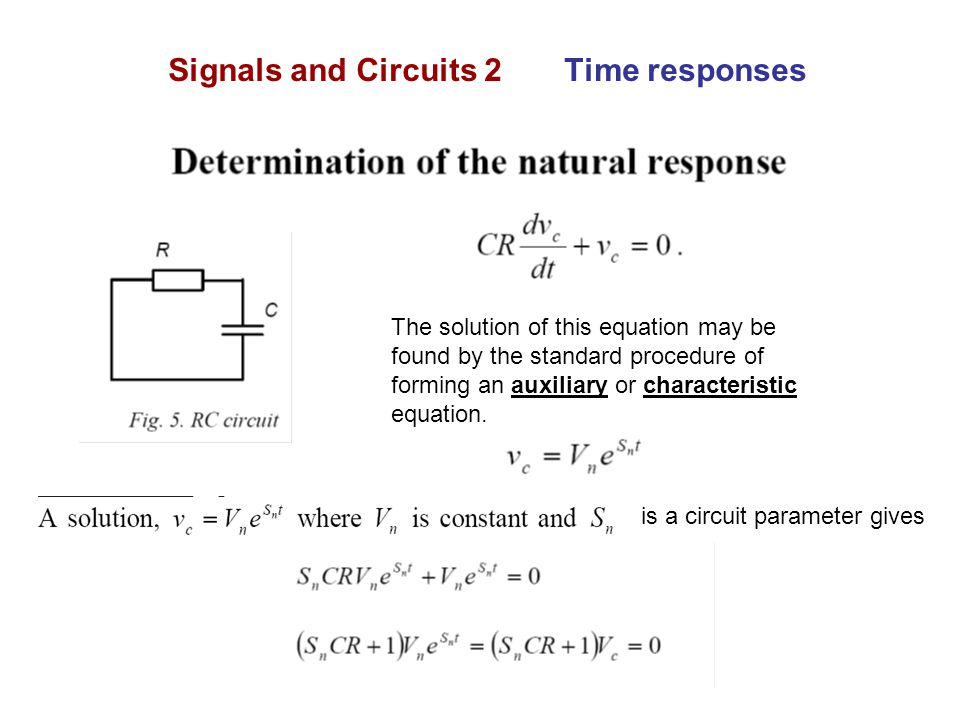 Signals and Circuits 2 Time responses