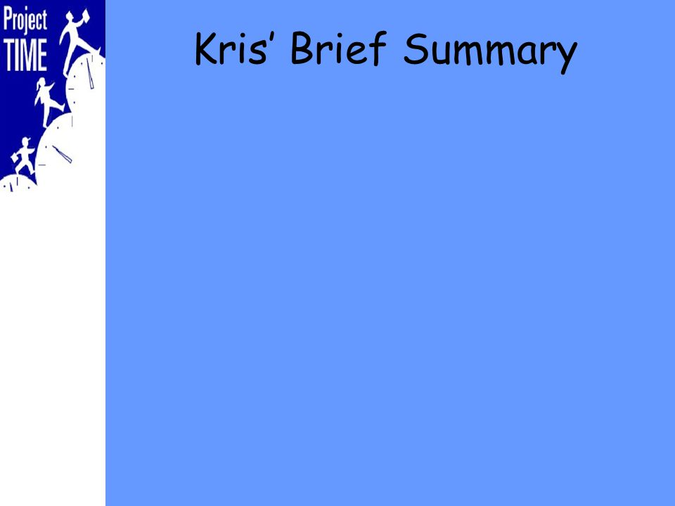 Kris Brief Summary