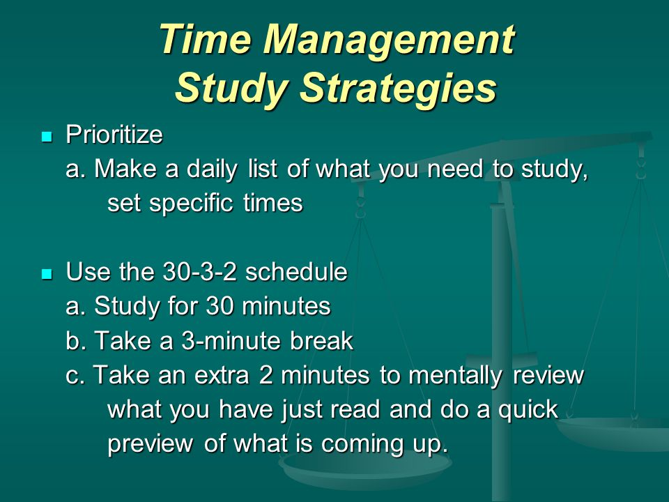 Time Management Study Strategies Prioritize Prioritize a.