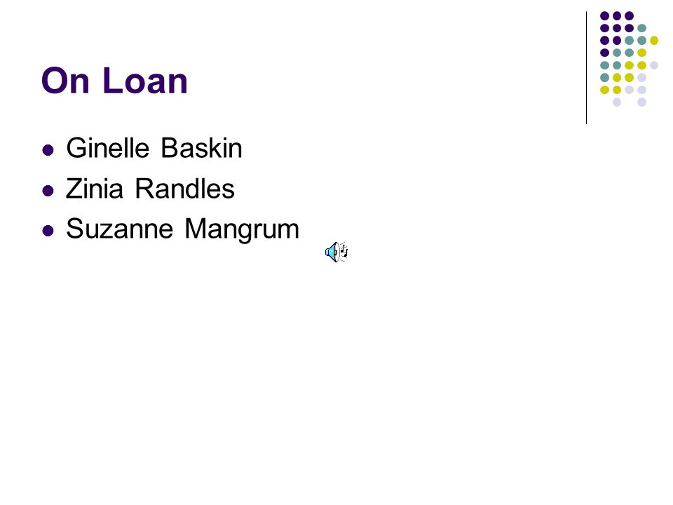 On Loan Ginelle Baskin Zinia Randles Suzanne Mangrum