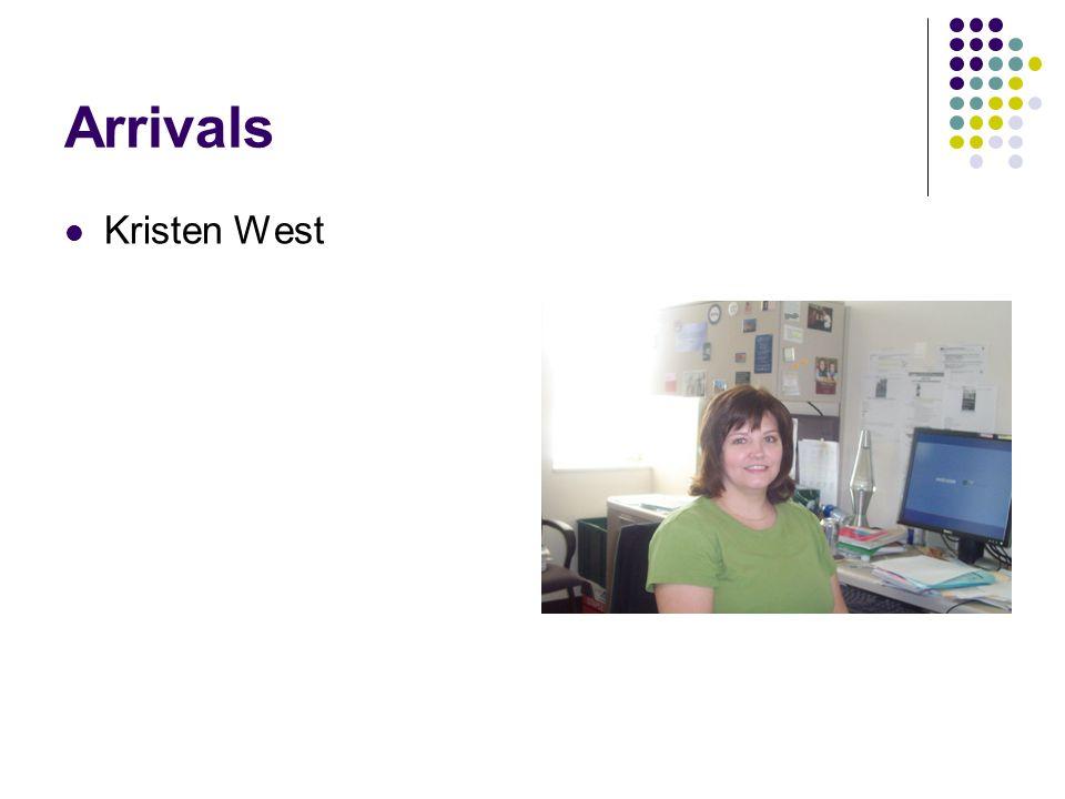 Arrivals Kristen West