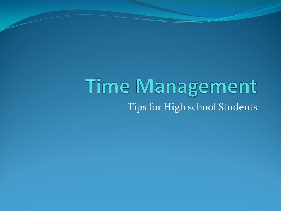 Tips for High school Students