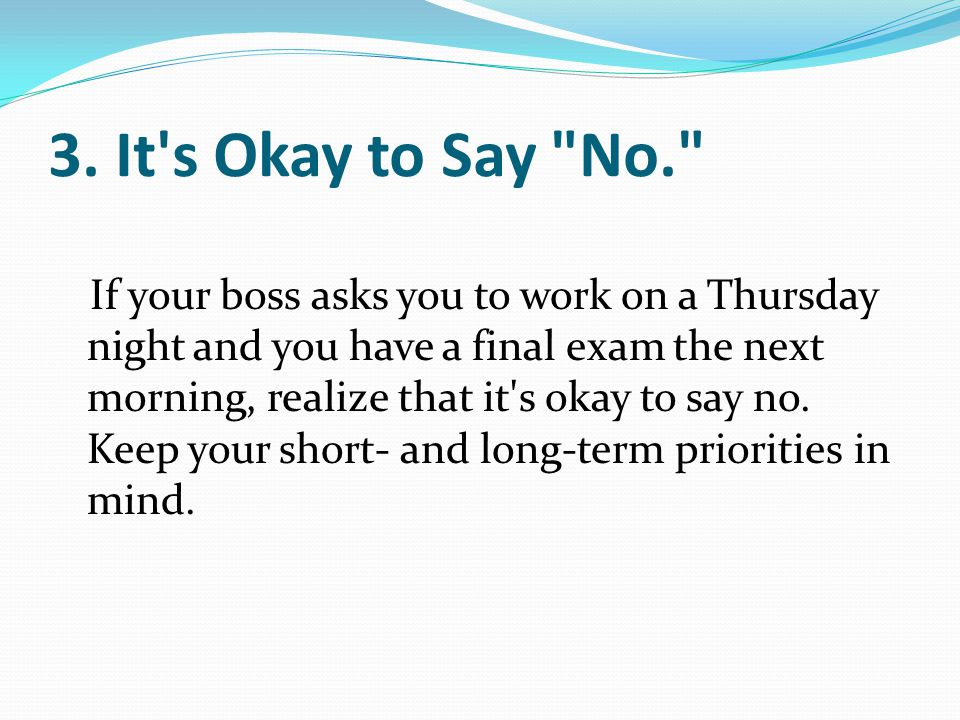 3. It's Okay to Say