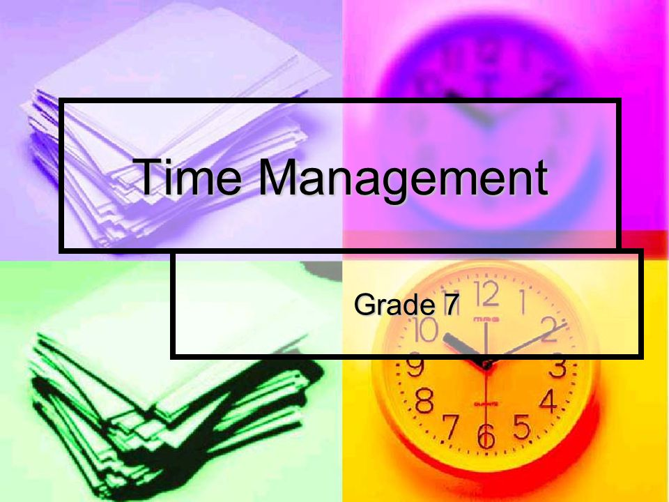 Time Management Grade 7
