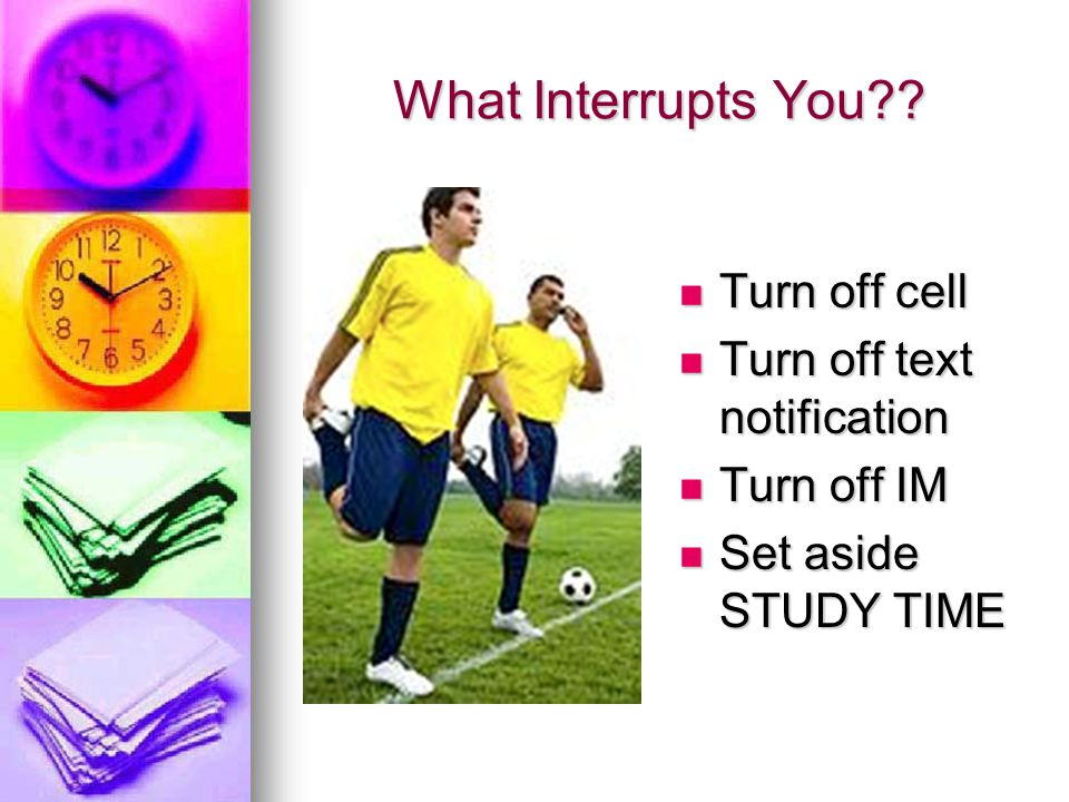 What Interrupts You .