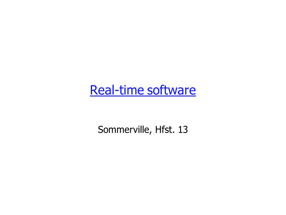 Sommerville, Ch. 1312 Process architecture