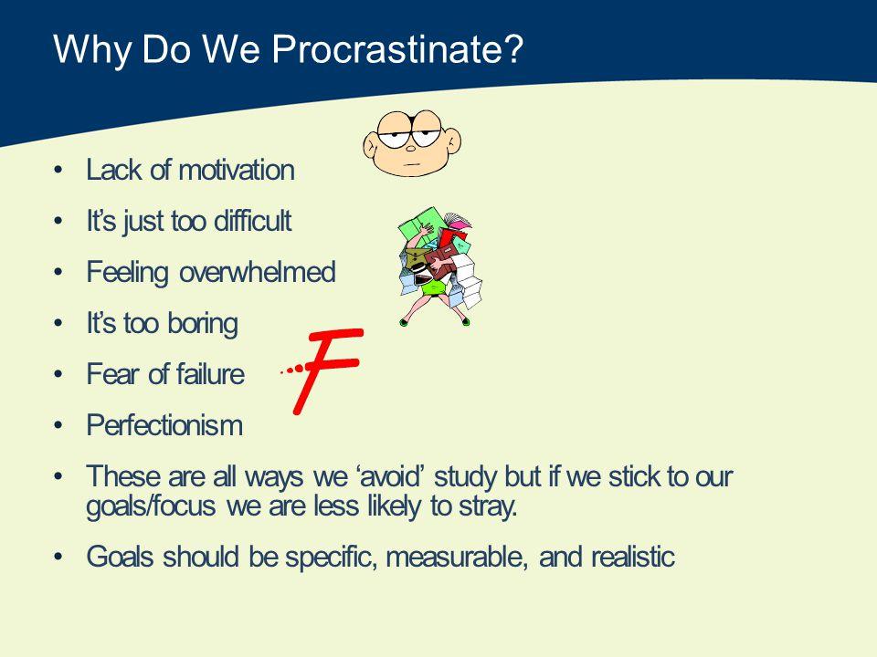 Why Do We Procrastinate.