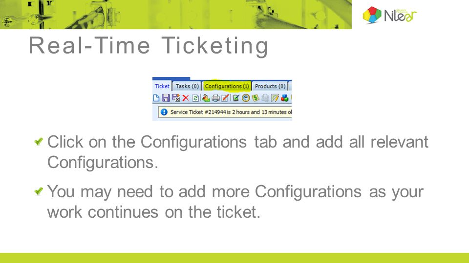 Real-Time Ticketing Click on the Configurations tab and add all relevant Configurations.