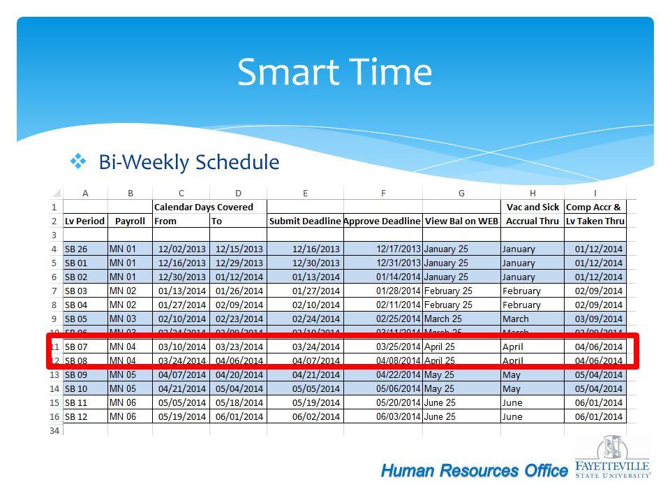 Bi-Weekly Schedule Smart Time