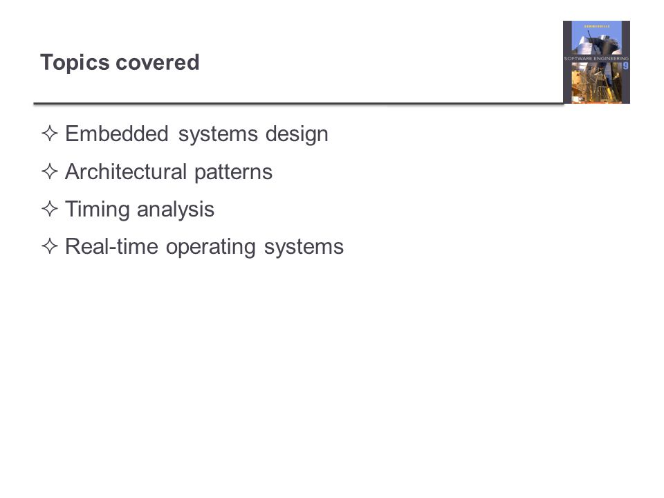 System elements Sensor control processes Collect information from sensors.