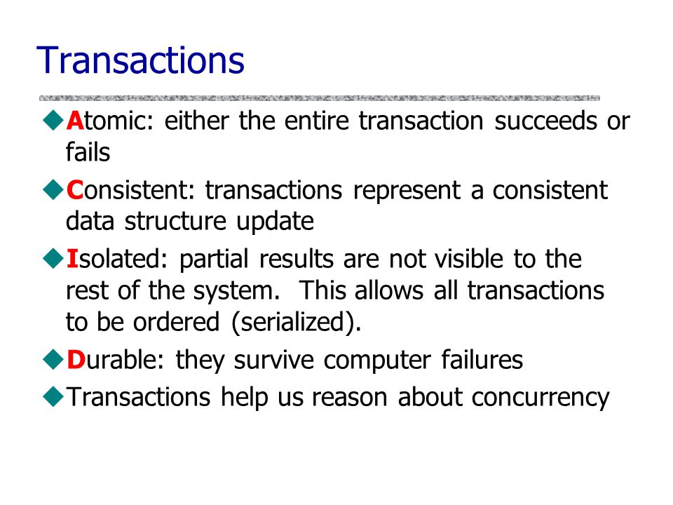 slide 28 Pseudo-Transactions uObservation: many sequences of filesystem operations are intended to be atomic E.g., nothing should happen betw.