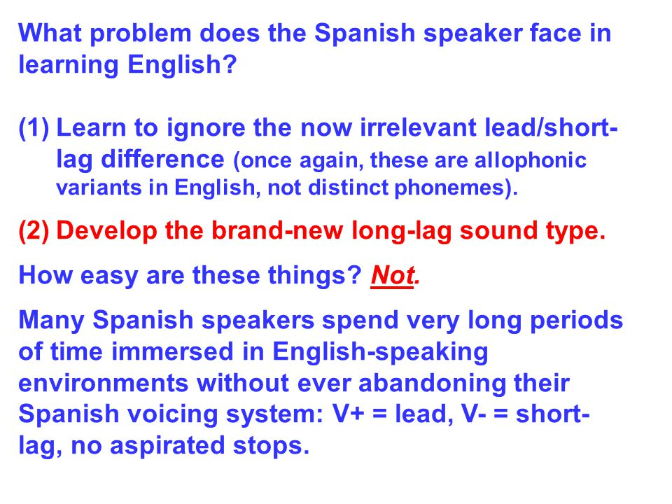 So, it seems as though the native English speakers task should be fairly straightforward.