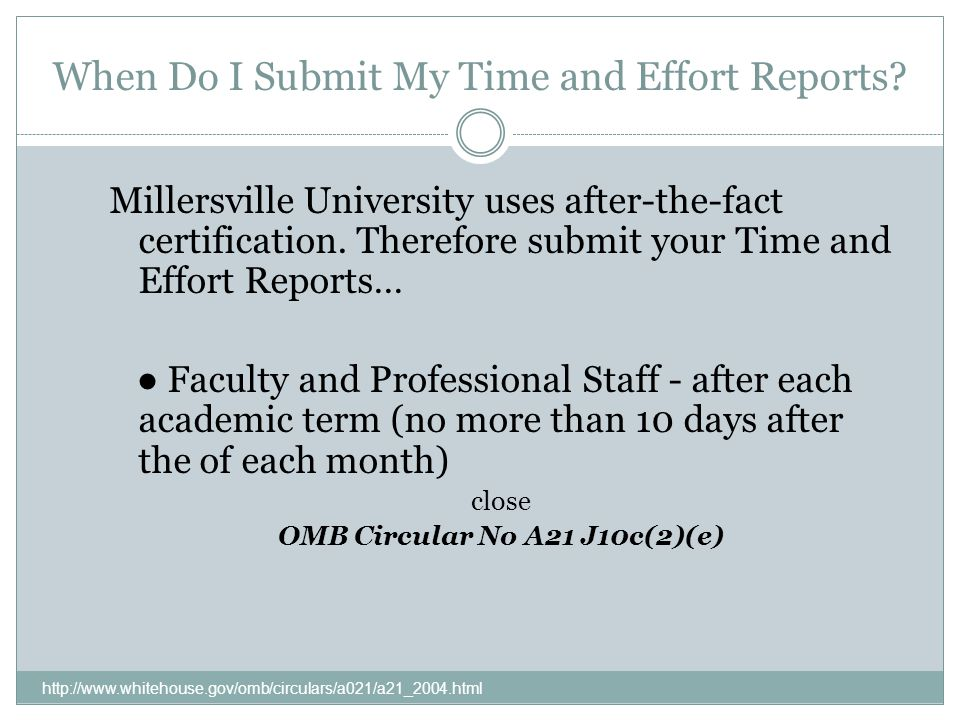 When Do I Submit My Time and Effort Reports.