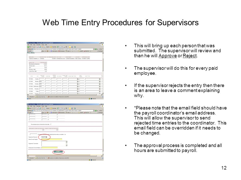 12 Web Time Entry Procedures for Supervisors This will bring up each person that was submitted.