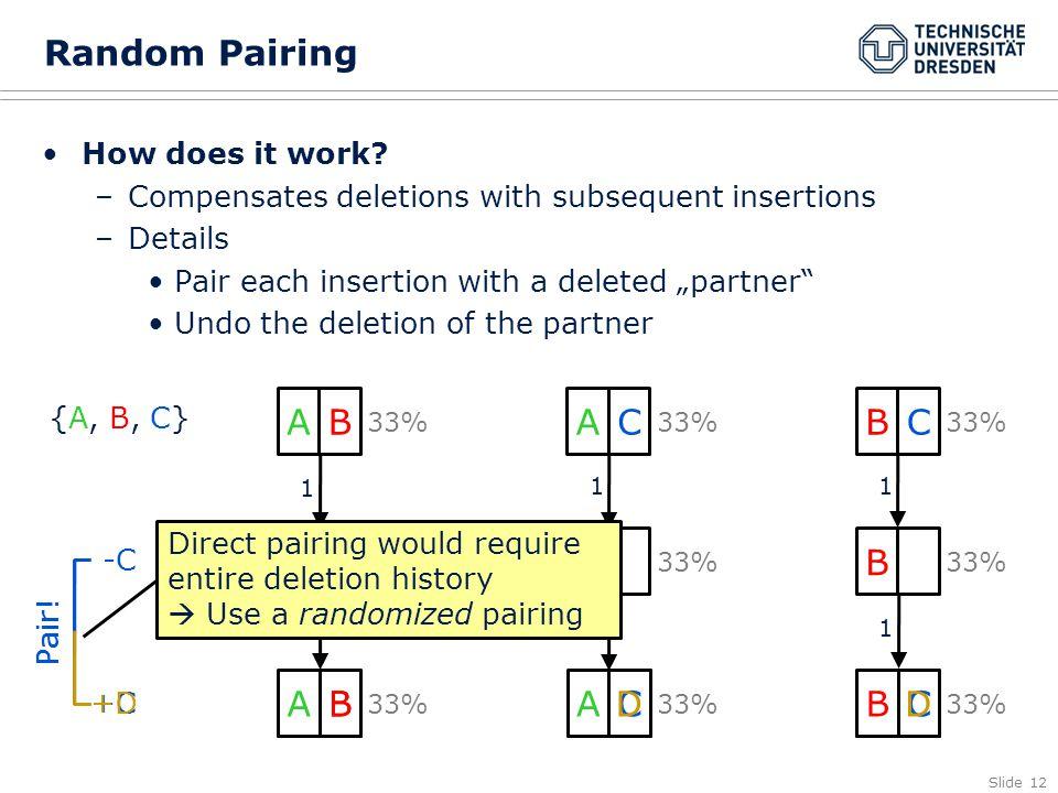 Slide 12 Random Pairing How does it work.