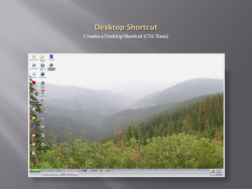 Creates a Desktop Shortcut (CSU Ram)
