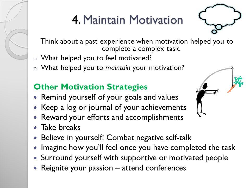 4.Maintain Motivation 4.