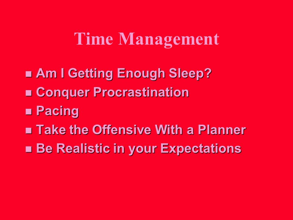 Time Management n Am I Getting Enough Sleep.