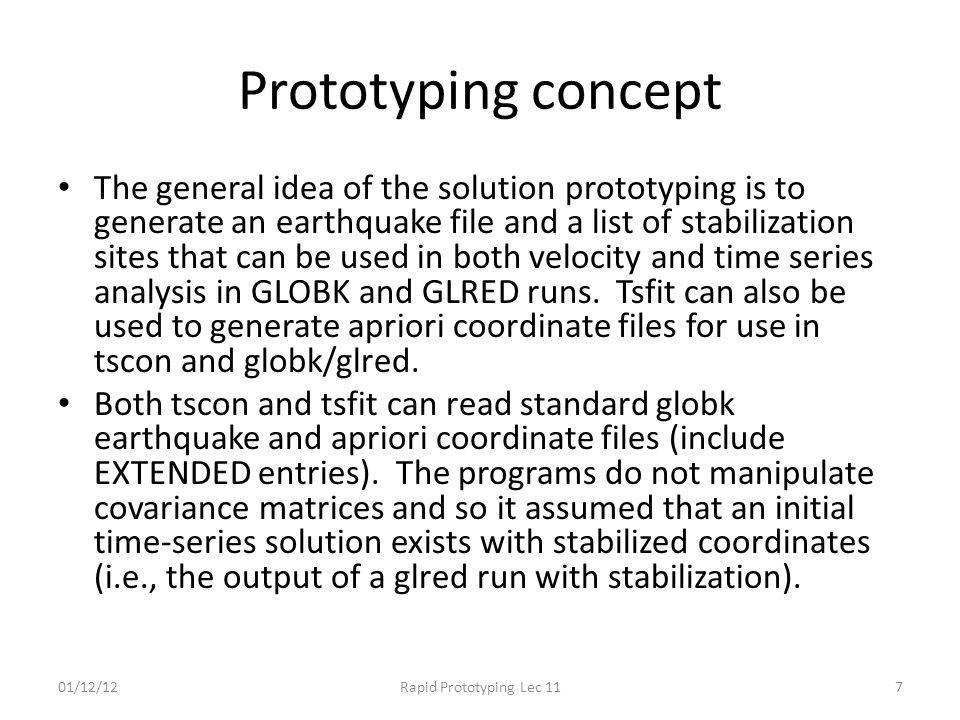 Prototyping concept The general idea of the solution prototyping is to generate an earthquake file and a list of stabilization sites that can be used