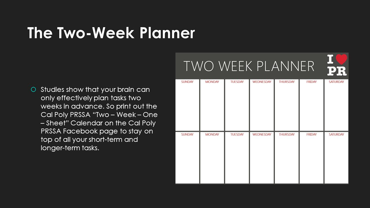 The Two-Week Planner Studies show that your brain can only effectively plan tasks two weeks in advance.