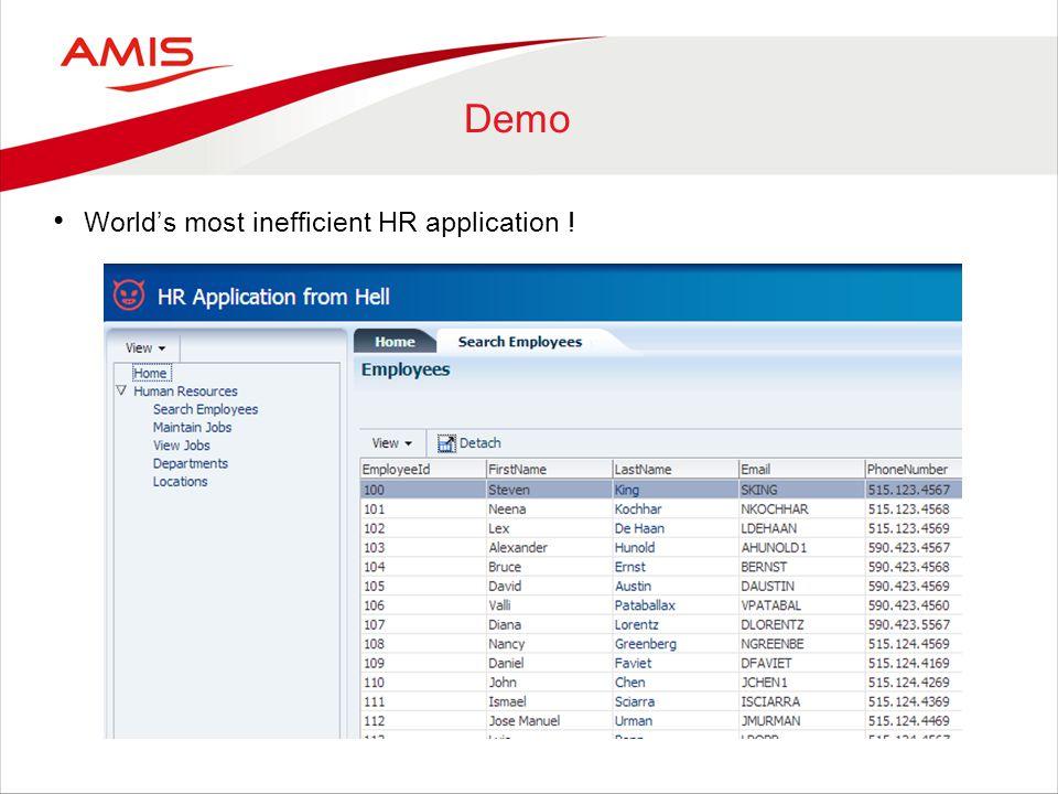 Demo Worlds most inefficient HR application !