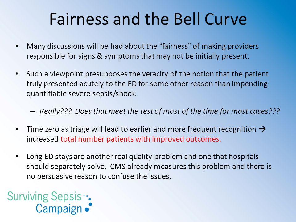 Fairness and the Bell Curve Many discussions will be had about the fairness of making providers responsible for signs & symptoms that may not be initi