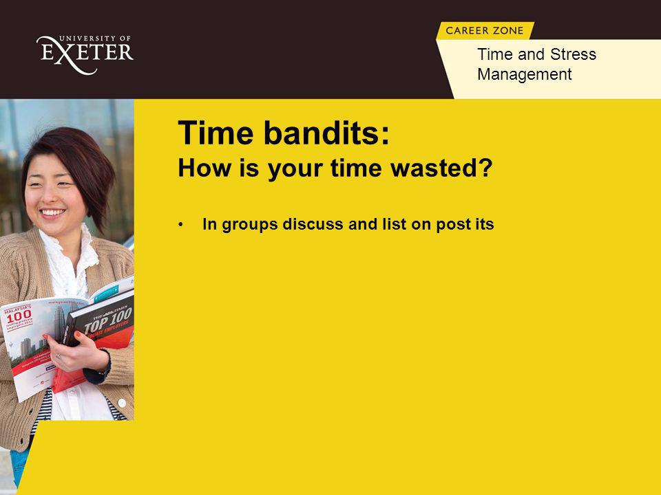 Time bandits: How is your time wasted.