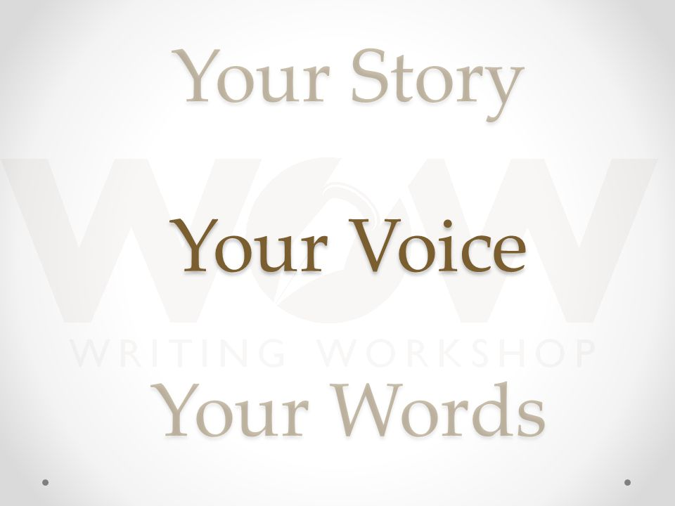 Your Story Your Words Your Voice