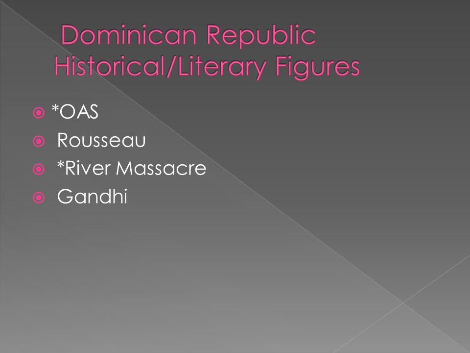 *OAS Rousseau *River Massacre Gandhi