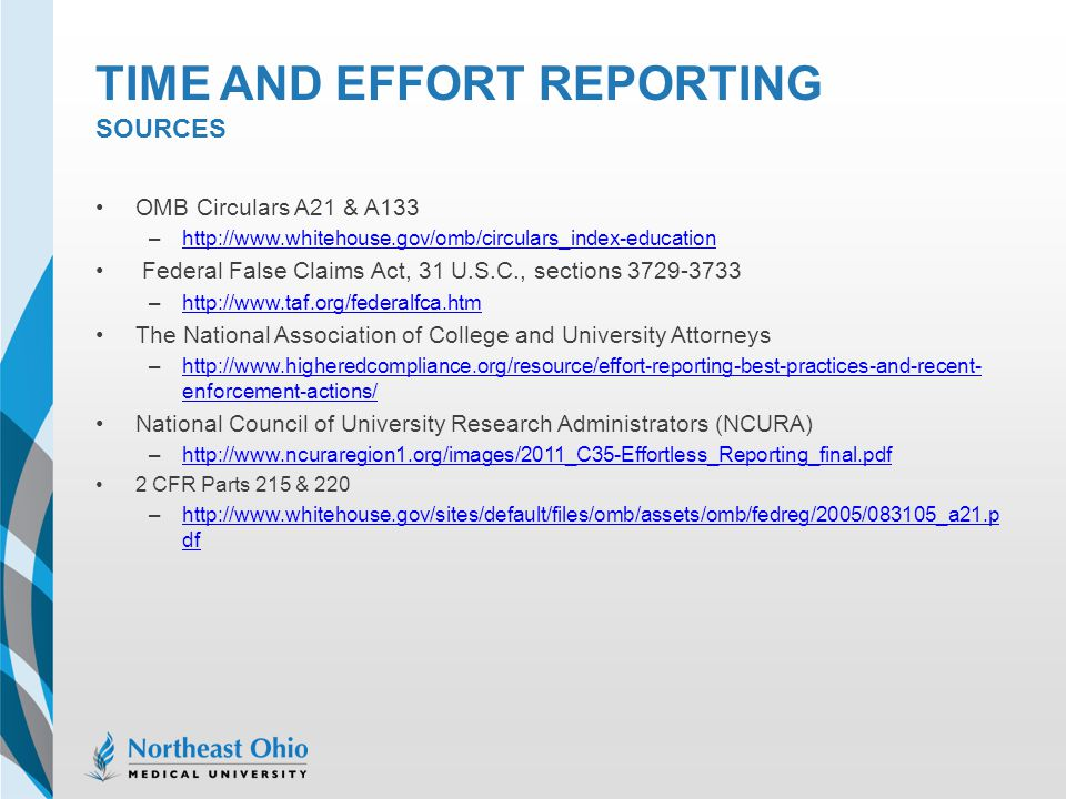TIME AND EFFORT REPORTING SOURCES OMB Circulars A21 & A133 –http://www.whitehouse.gov/omb/circulars_index-educationhttp://www.whitehouse.gov/omb/circu
