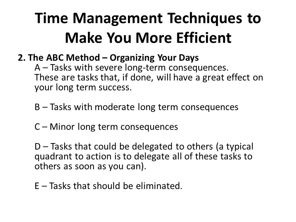 Time Management Techniques to Make You More Efficient 2.