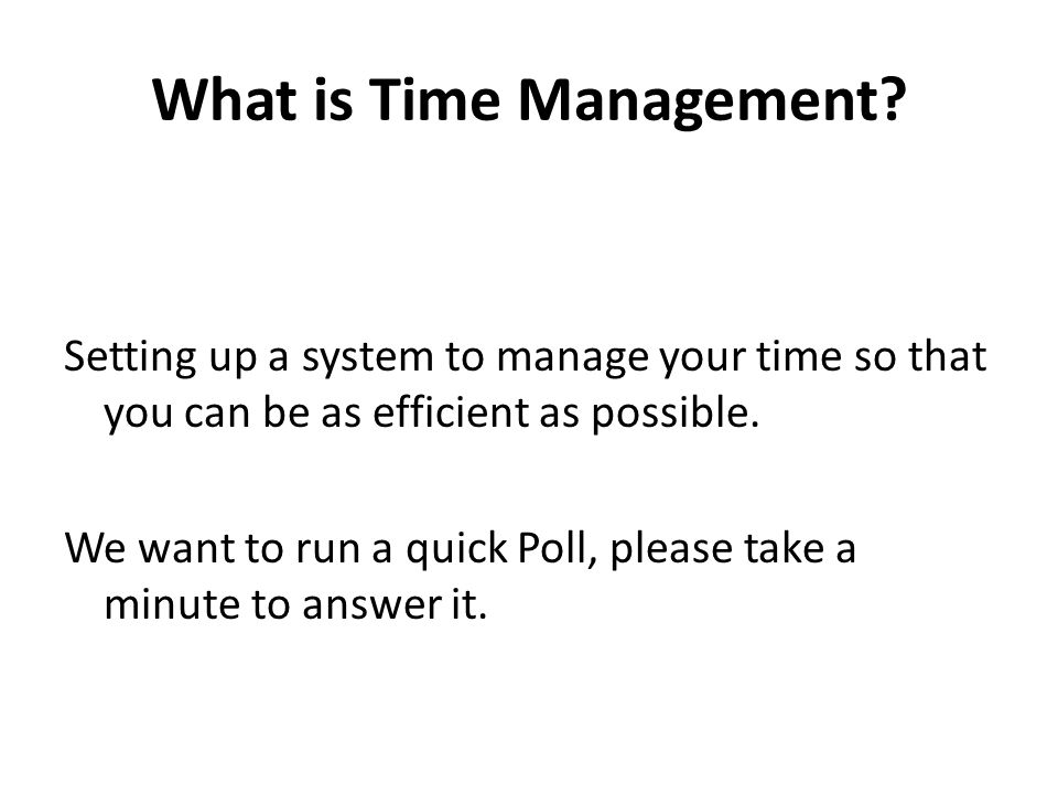 What is Time Management.