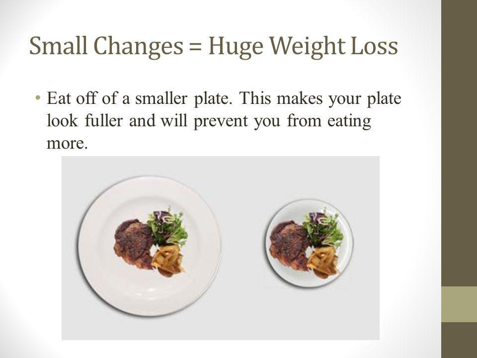 Eat off of a smaller plate.